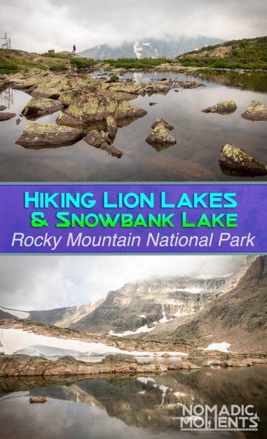 Hiking Lion Lakes