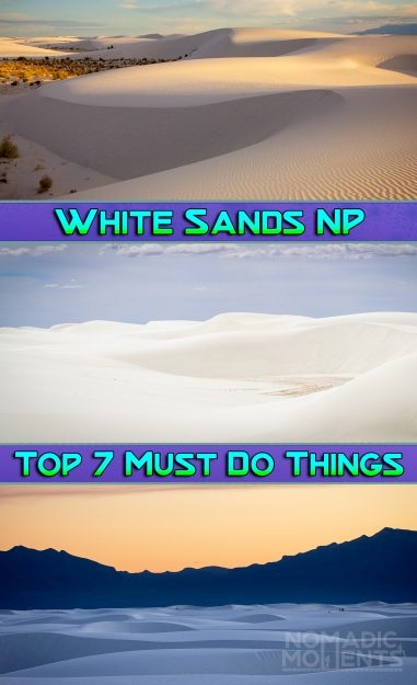 White Sands National Park - Top 7