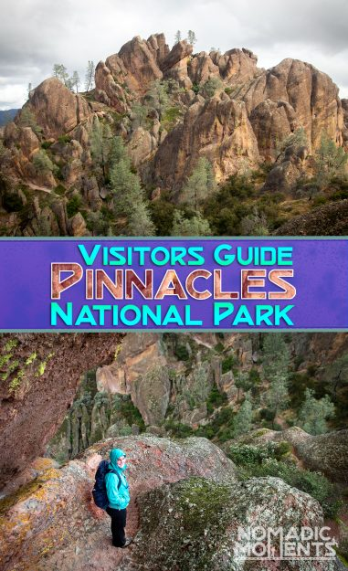 Visiting Pinnacles National Park