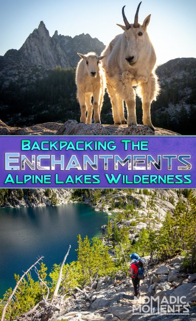 Backpacking The Enchantments Alpine Lakes Wilderness