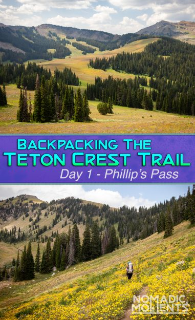 Backpacking via the Phillip's Pass - Day 1