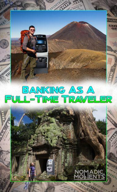 Banking as a Full-Time Traveler
