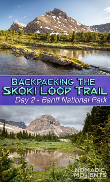 Backpacking the Skoki Loop Trail - Day 2