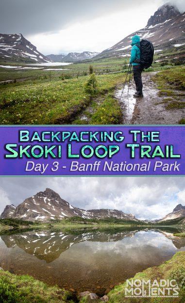 The Skoki Loop Trail - Day 3